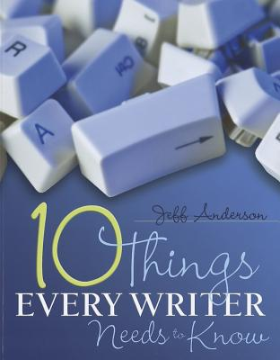 Image for 10 Things Every Writer Needs to Know