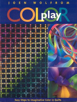 Image for Color Play: Easy Steps to Imaginative Color in Quilts