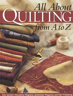 Image for All About Quilting From A to Z