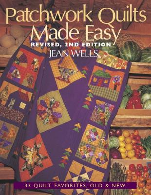 Image for Patchwork Quilts Made Easy: 33 Quilt Favorites, Old and New