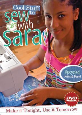 Image for Cool Stuff to Sew with Sara DVD: Make it Tonight, Use it Tomorrow