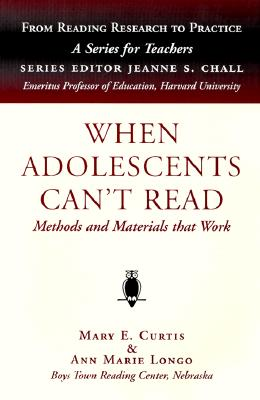 Image for When Adolescents Can't Read: Methods and Materials That Work (From Reading Research to Practice)