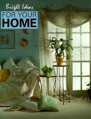 Image for Bright Ideas for Your Home