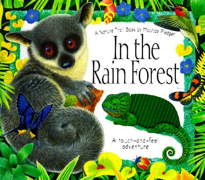 Image for In the Rain Forest: A Maurice Pledger Nature Trail Book: Touch-and-Feel Adventure (Maurice Pledger Nature Trails)