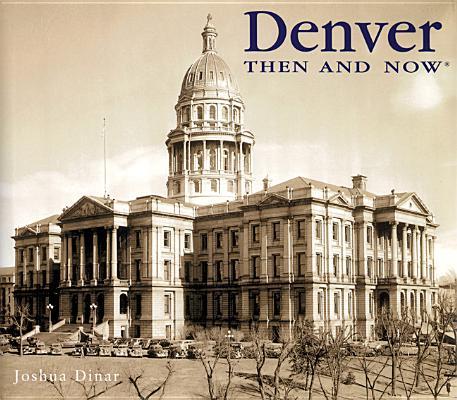 Image for Denver Then & Now