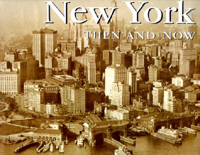 Image for NEW YORK THEN AND NOW