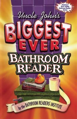 Uncle John's Biggest Ever Bathroom Reader, Bathroom Readers' Institute
