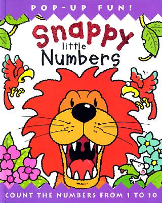 Image for Snappy Little Numbers: Count the Numbers from 1 to 10