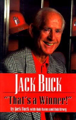Image for Jack Buck: That's a Winner
