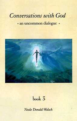 Image for Conversations With God : An Uncommon Dialogue (Book #3)
