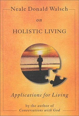 Image for Neale Donald Walsch on Holistic Living