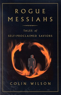 Image for Rogue Messiahs: Tales of Self-Proclaimed Saviors