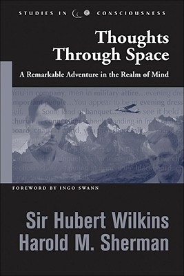 Image for Thoughts Through Space : A Remarkable Adventure in the Realm of Mind