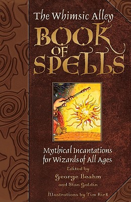 Image for The Whimsic Alley Book of Spells: Mythical Incantations for Wizards of All Ages