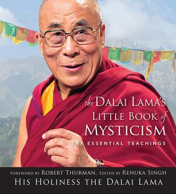 Image for The Dalai Lama's Little Book of Mysticism: The Essential Teachings