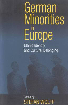 Image for German Minorities in Europe: Ethnic Identity and Cultural Belonging