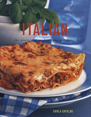 Image for Italian: The Essence of Mediterranean Cuisine