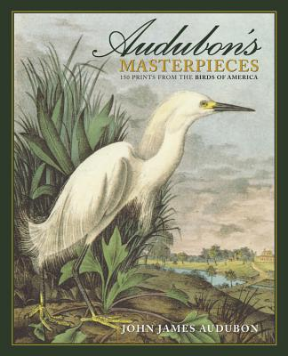 Image for Audubon's Masterpieces: 150 Prints from the Birds of America