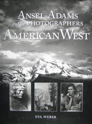 Image for Ansel Adams & Photographers of the American West