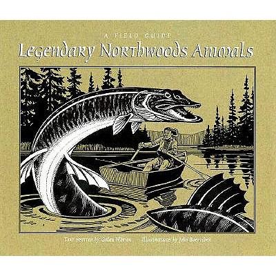 Image for Legendary Northwoods Animals