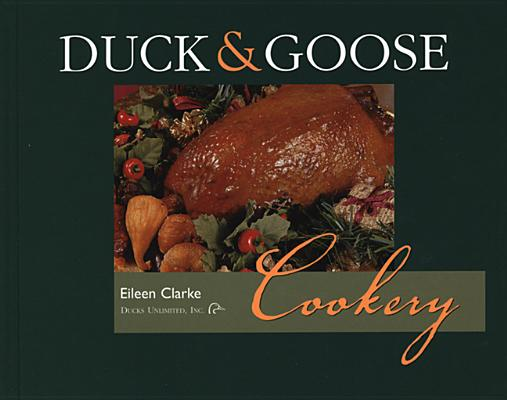 Image for Duck and Goose Cookery