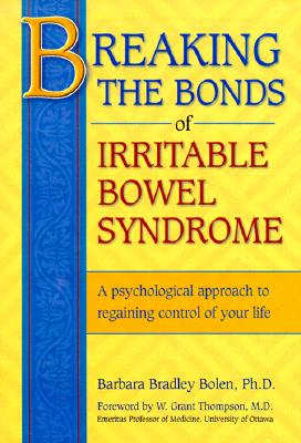 BREAKING THE BONDS OF IRRITABLE BOWEL SYNDROME, BOLEN, BARBARA