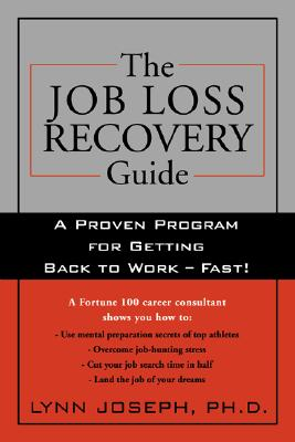 Image for The Job Loss Recovery Guide