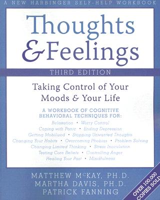 Image for Thoughts and Feelings: Taking Control of Your Moods and Your Life