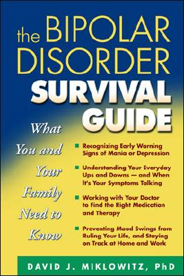 Image for The Bipolar Disorder Survival Guide: What You and Your Family Need to Know