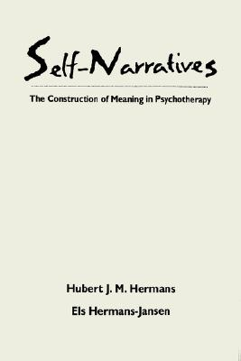 Image for Self-Narratives: The Construction of Meaning in Psychotherapy (The Practicing Professional)
