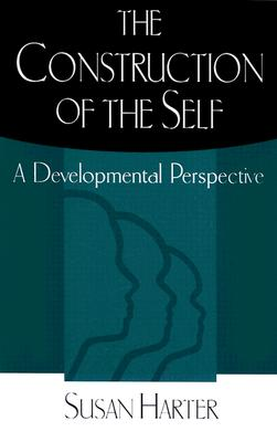The Construction of the Self: A Developmental Perspective, Harter, Susan