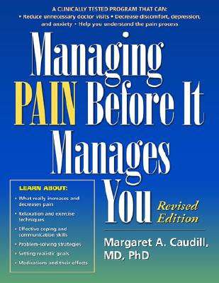 Image for MANAGING PAIN BEFORE IT MANAGES YOU