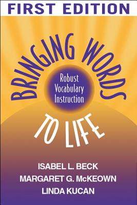 Image for Bringing Words to Life: Robust Vocabulary Instruction