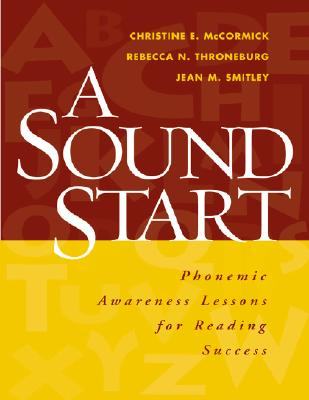 Image for A Sound Start: Phonemic Awareness Lessons for Reading Success