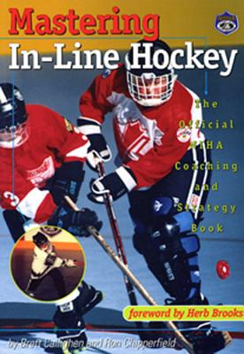 Image for MASTERING IN-LINE HOCKEY : THE OFFICIAL