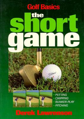 Image for Golf Basics, the Short Game