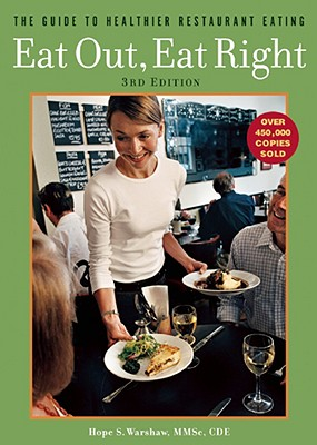 Image for Eat Out, Eat Right: The Guide to Healthier Restaurant Eating