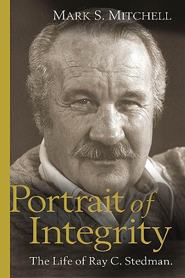 Image for Portrait of Integrity:  The Life of Ray C. Stedman