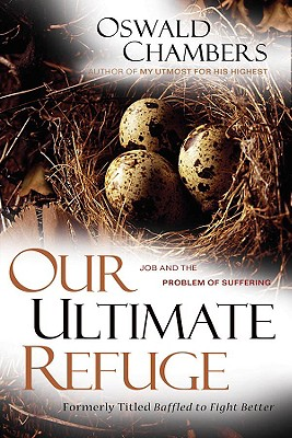 Image for Our Ultimate Refuge: Job and the Problem of Suffering