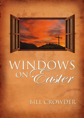 Windows on Easter, Crowder, Bill