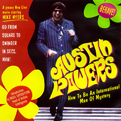 Image for AUSTIN POWERS : HOW TO BE AN INTERNATION