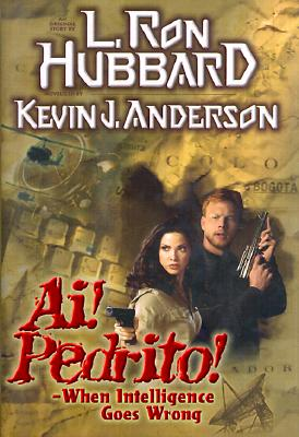 Image for Ai! Pedrito!: When Intelligence Goes Wrong