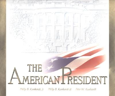Image for The American President : The Human Drama of Our Nations Highest Office