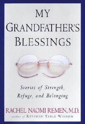 Image for My Grandfather's Blessings: Stories of Strength, Refuge, and Belonging
