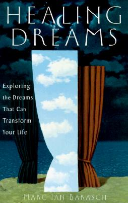 Image for Healing Dreams: Exploring the Dreams That Can Transform Your Life