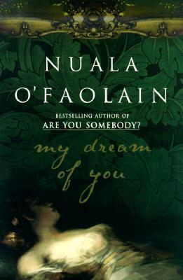 My Dream of You, O'Faolain, Nuala