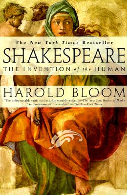 Image for SHAKESPEARE: THE INVENTION OF THE HUMAN