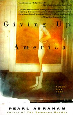 GIVING UP AMERICA, ABRAHAM, PEARL