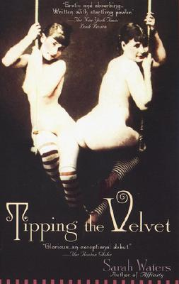 Tipping the Velvet: A Novel, Waters, Sarah