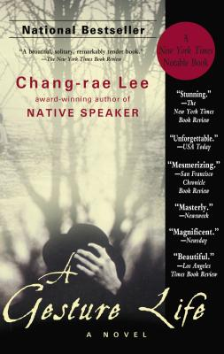 A Gesture Life: A Novel, Lee, Chang-rae